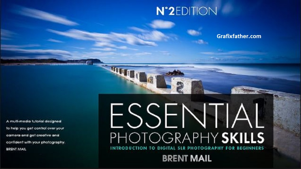 A Essential Photography Skills & Digital SLR Photography for Beginners