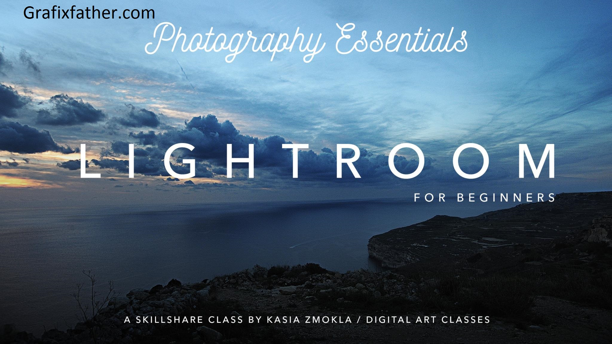 Adobe Lightroom CC for Absolute Beginners