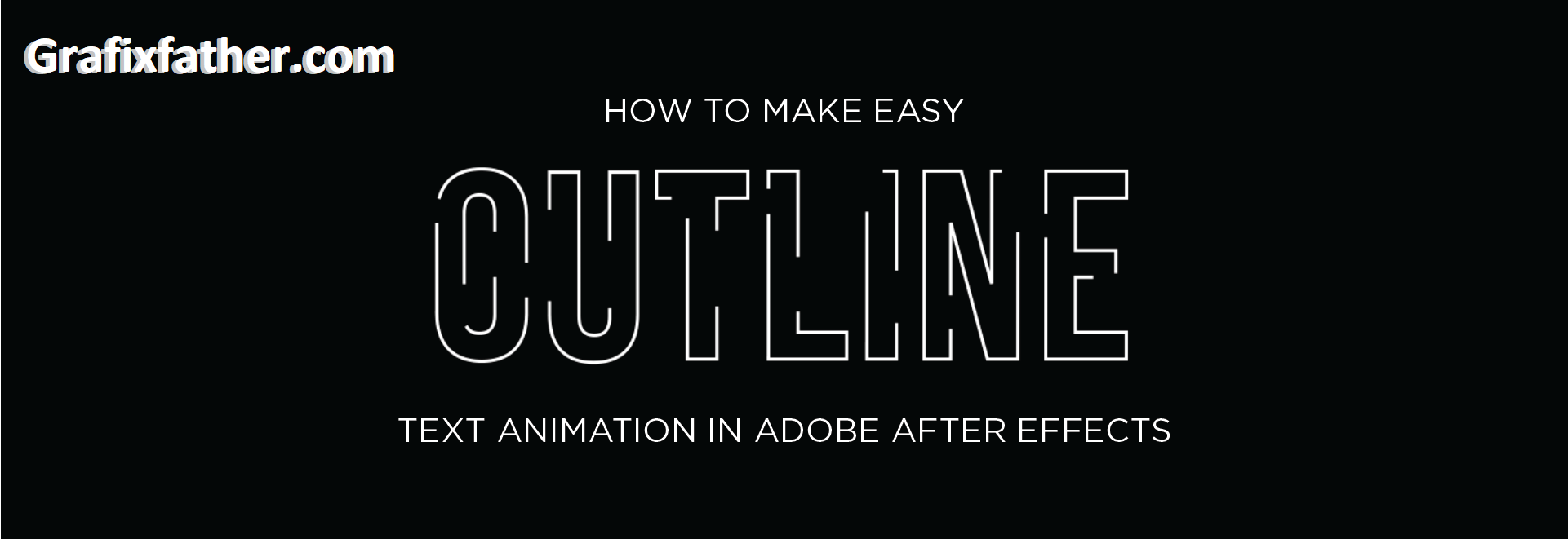 Easy Outline Text Animation in Adobe After Effects