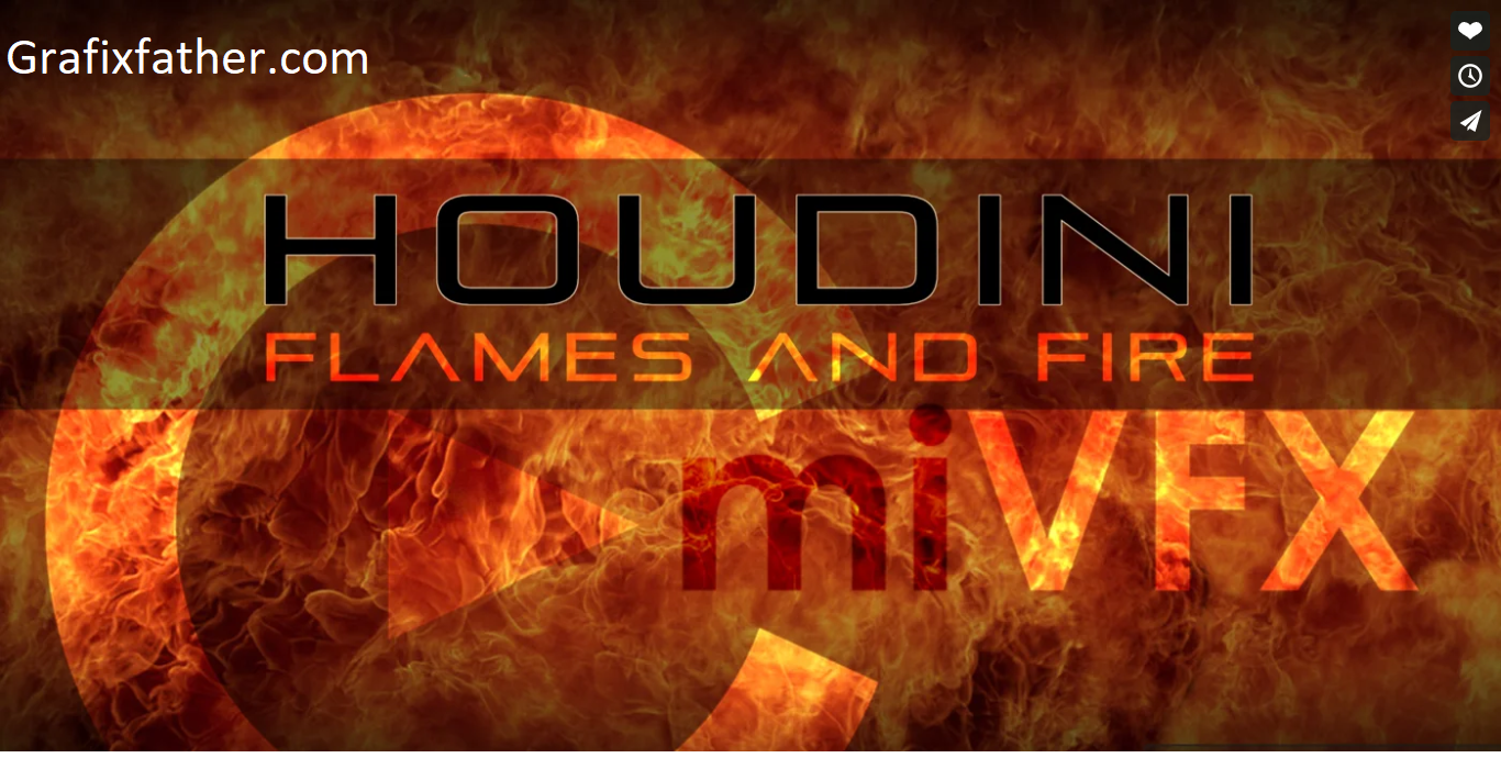 Houdini Flames and Fire