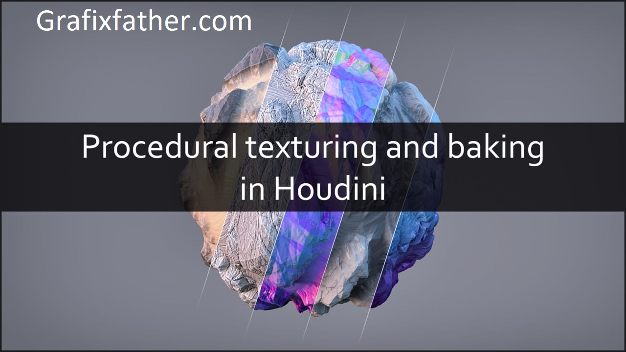 Procedural Texturing and Baking in Houdin