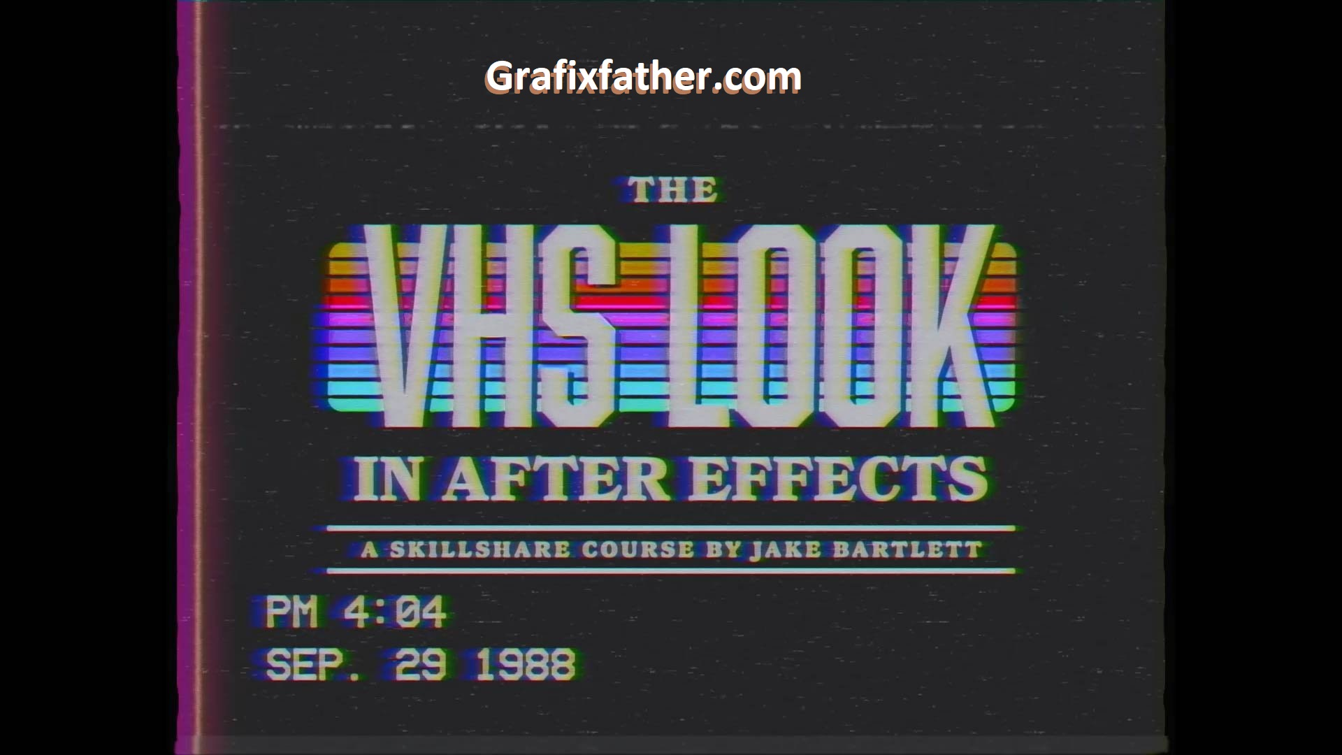 The VHS Look in After Effects