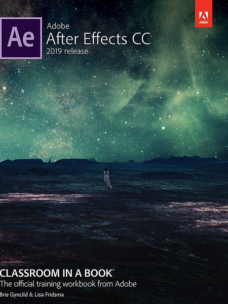 Adobe After Effects CC Classroom in a Book 2019