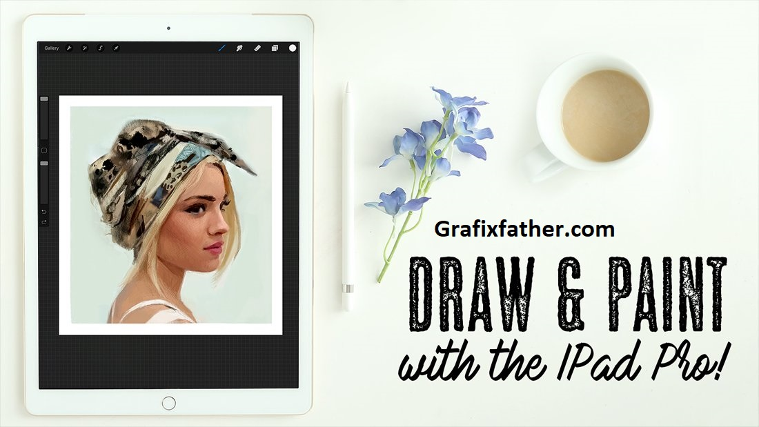 Art Made Easy Draw and Paint with the IPad Pro
