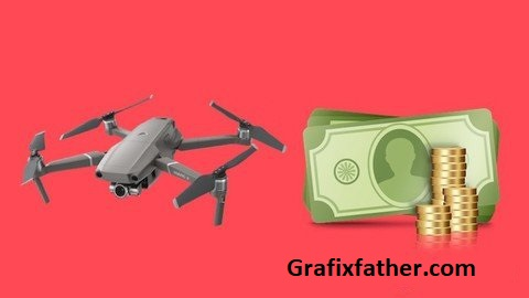 The Complete Drone Business Course 5 Courses in 1
