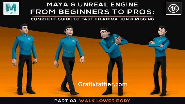 Maya and Unreal Engine Complete Guide to Fast 3D Animation and Rigging Part 03