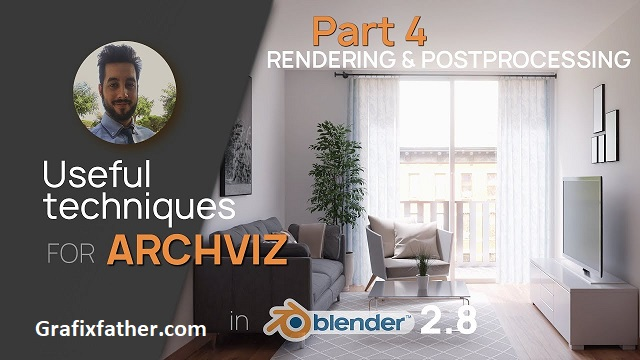 Archviz in Blender 2.80 Rendering and Postprocessing