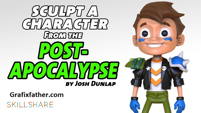 Skillshare Sculpt a Character from the Post-Apocalypse Free Download