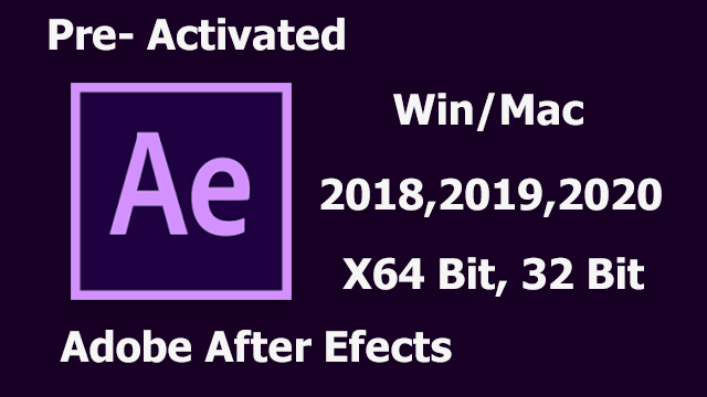 Adobe After Effects Latest Pre-activated
