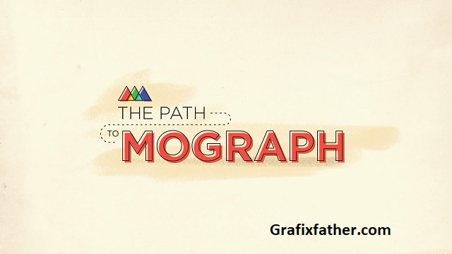 School Of Motion The Path To MoGraph