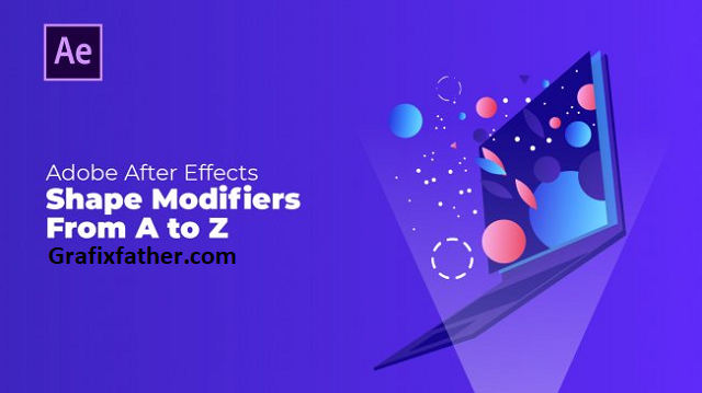 Shape Modifiers from A to Z Master After Effects