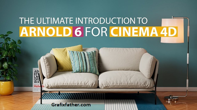 Gumroad The Ultimate Introduction to Arnold 6 for Cinema 4d