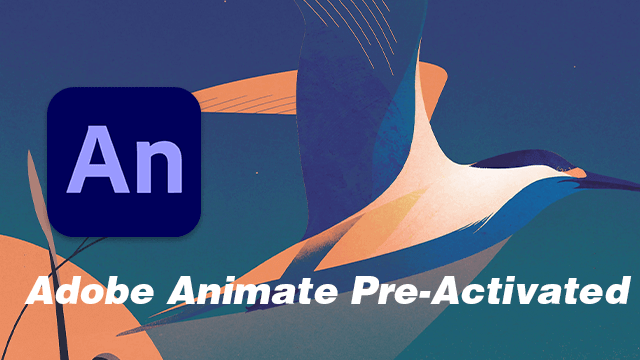 Adobe Animate Pre-Activated