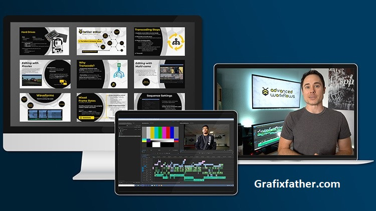 Premiere Pro Advanced Workflows for Serious Video Editors