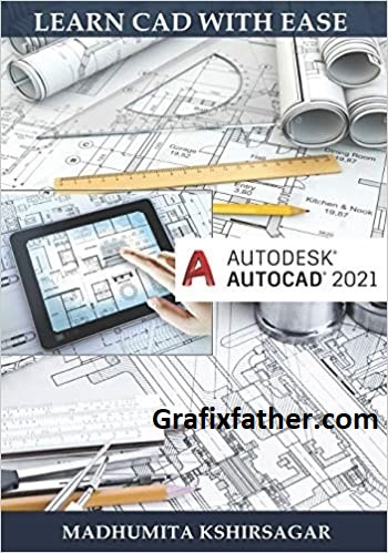Autodesk AutoCAD 2021 Learn CAD With Ease