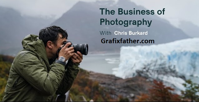 The Business of Photography Chris Burkard