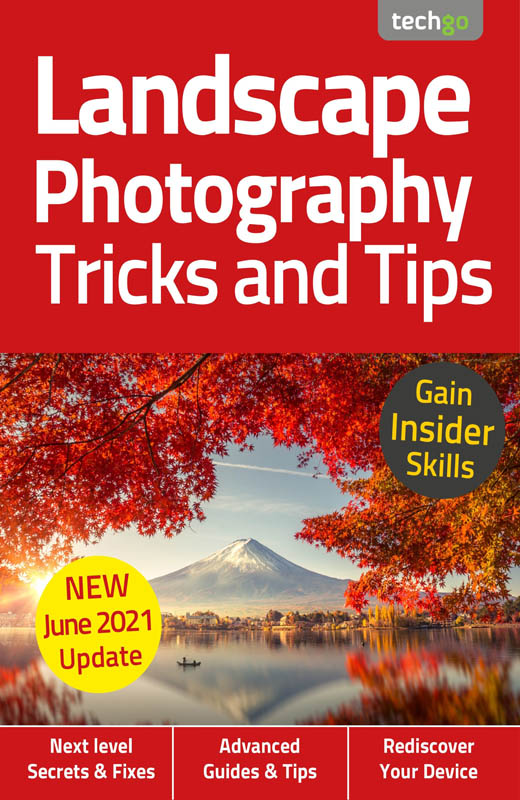 Landscape Photography Tricks and Tips 7th Edition 2021